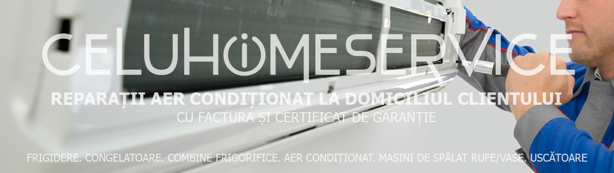 banner-top-celuhomeservice-reparatii-aer-conditionat-1.jpg
